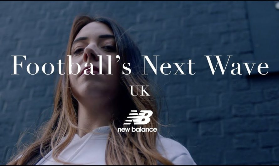 Football's Next Wave | Episode 2: UK | New Balance