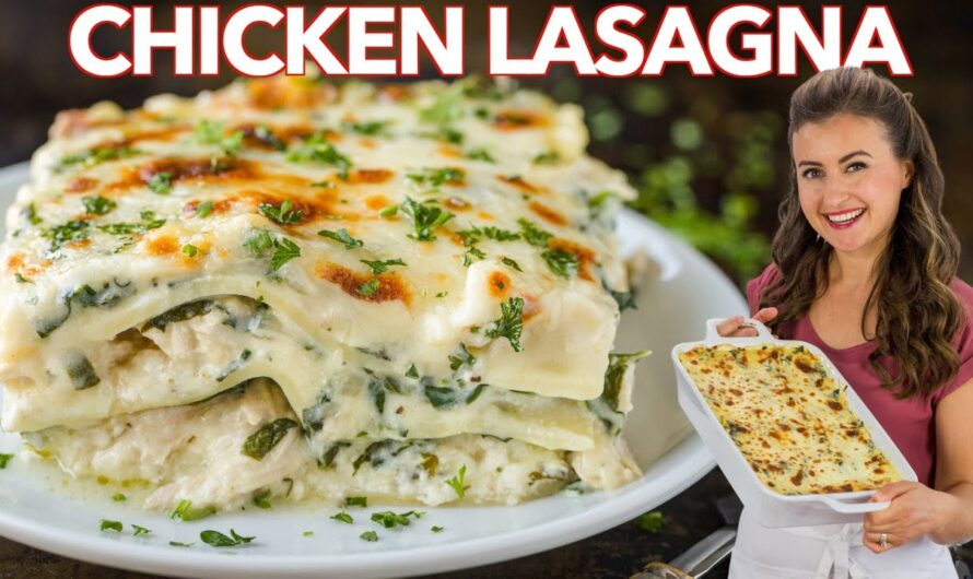Easy CHICKEN LASAGNA With Creamy White Sauce